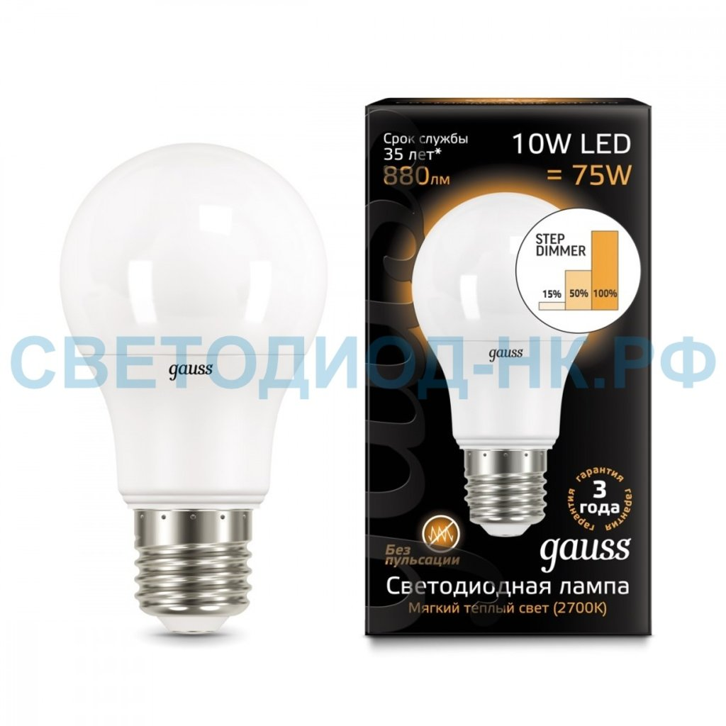 Цоколь Е27: Gauss LED A60 10W E27 2700K step dimmable в СВЕТОВОД